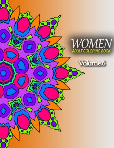 Download WOMEN ADULT COLORING BOOKS - Vol.6: adult coloring books best sellers for women (Volume 6) pdf
