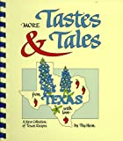More Tastes and Tales from Texas, Peg Hein, 0961388110