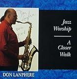 Jazz Worship / A Closer Walk