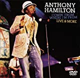Anthony Hamilton - Comin' From Where I'm From, Live & More (includes Bonus CD)