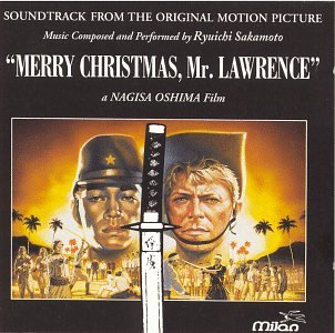 merry christmas mr lawrence soundtrack from the original motion picture - Ryuichi Sakamoto Merry Christmas Mr Lawrence
