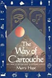 img - for The Way of Cartouche: An Oracle of Ancient Egyptian Magic book / textbook / text book