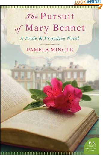 The Pursuit of Mary Bennet: A Pride and Prejudice Novel by Pamela Mingle