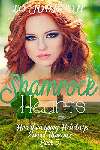 Shamrock Hearts (Heartwarming Holidays Sweet Romance Book 5)
