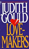 The Love-Makers, Judith Gould, 0451159578