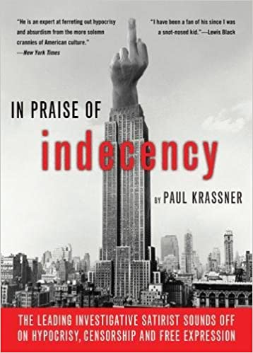 In Praise Of Indecency: The Leading Investigative Satirist Sounds