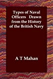 Types of Naval Officers, Alfred Thayer Mahan, 1406800635