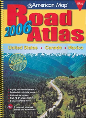 American Map 2006 Road Atlas: United States - Canada - Mexico (Road ...