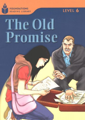 The Old Promise (Foundations Reading Library, Level 6)