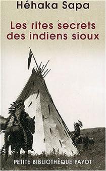 Les rites secrets des Indiens sioux par Sapa