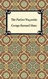 The Perfect Wagnerite, George Bernard Shaw, 1420944606