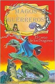 El cerco de los dragones: Susaeta Ediciones: 9788430526062