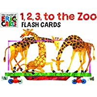 The World of Eric Carle (Tm) 1, 2, 3, To The Zoo Flash Cards (Illustrated Animal Counting Flashcards for Infant…