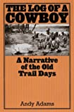 The Log of a Cowboy, Andy Adams, 1567311741