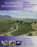 img - for Ecosystem Management: Adaptive, Community-Based Conservation by Gary Meffe (2013-04-30) book / textbook / text book