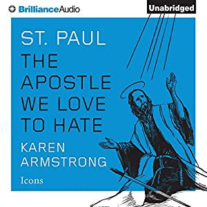 St. Paul: The Apostle We Love to Hate Audiobook