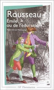 Émile, ou, De l'éducation par Rousseau