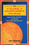 The Global Adventurer's Handbook, John Malarkey, 1881199401
