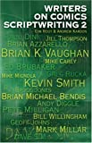"""""""Writers on Comics Scriptwriting Volume 2 v. 2 (Writing Biography)"""" av Tom Root"""