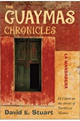 The Guaymas Chronicles: La Mandadera Hardcover