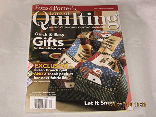 Love of Quilting Magazine - November/December 2007, Issue 72 (Fons & Porter's - Susan Branch Quilt, Asian Inspiration, Digital Thread Painting, Printing on Fabric)