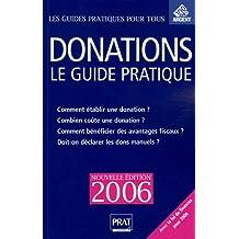 DONATIONS LE GUIDE PRATIQUE 2006