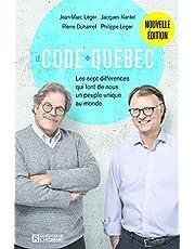 Le Code Québec: Les sept différences qui font de nous un peuple unique au monde
