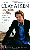 Learning to Sing, Clay Aiken and Allison Glock, 0812974107