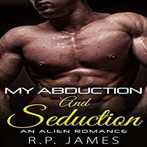 My Abduction and Seduction Audiobook