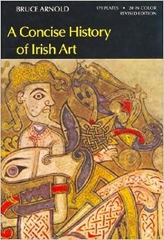 Book Concise History of Irish Art (World of Art)