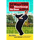 50 Ways You Can Show George the Door in 2004