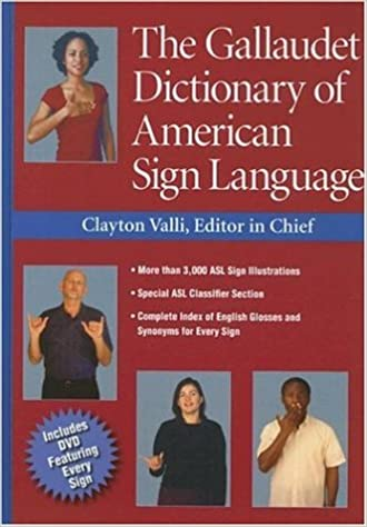The Gallaudet Dictionary of American Sign Language