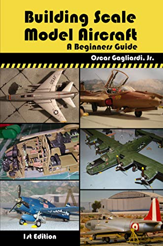 Building Scale Model Aircraft: A Beginners Guide (Edition Model Plastic)