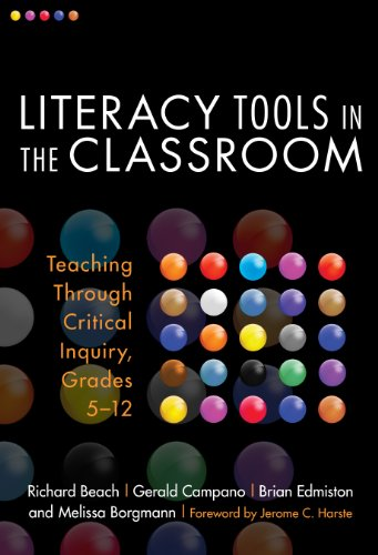 (Literacy Tools in the Classroom: Teaching Through Critical Inquiry, Grades 5-12 (Language and Literacy Series Book 99))