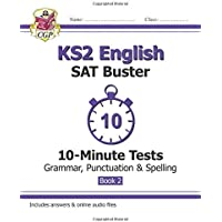 KS2 English SAT Buster 10-Minute Tests: Grammar, Punctuation & Spelling Book 2 (for the 2019 tests) (CGP KS2 English SATs)