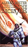 The Deceivers, Alfred Bester, 0743498003