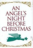 An Angel's Night Before Christmas, Sue Carabine, 1586850873