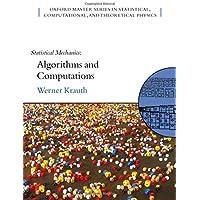 Statistical Mechanics: Algorithms and Computations
