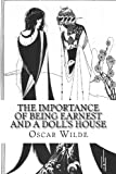 The Importance of Being Earnest and a Doll's House, Oscar Wilde and Henrik Ibsen, 1494381230