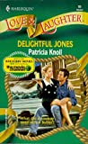 Delightful Jones, Patricia Knoll, 0373440537