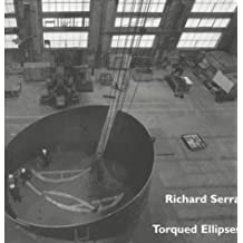 Richard Serra: Torqued Ellipses
