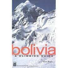 Bolivia: A Climbing Guide
