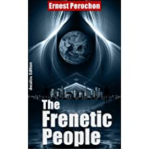 The frenetic people (science-fiction collection)(translated)