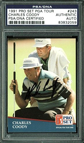 Signed Charles Coody Photograph - Card 1991 Pro Set Tour #243 Slabbed - PSA/DNA Certified - Autographed Golf Photos (Memorabilia Pro Tour Photograph)