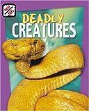 Deadly Creatures, Anna Graham, 1597160644