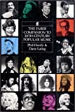 Faber Companion to Twentieth Century Popular Music, Phil Hardy and Dave Laing, 0571138373