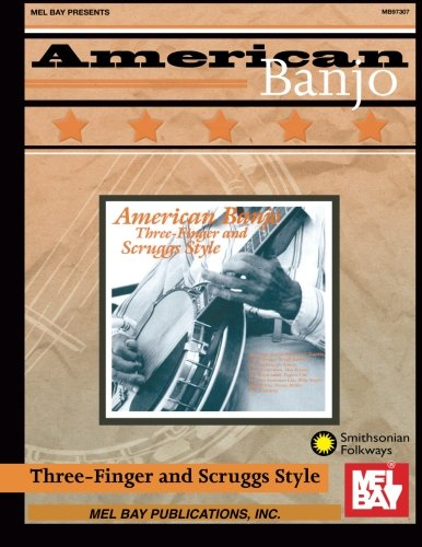 American Banjo: Three-Finger and Scruggs Style (Smithsonian Folkways)