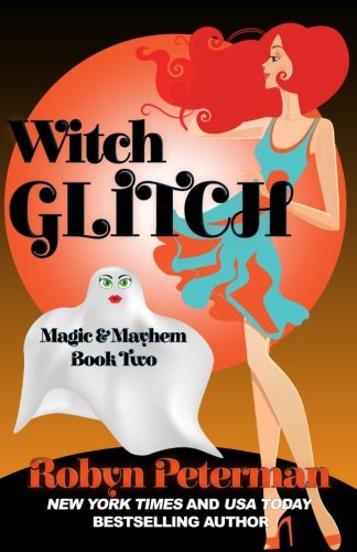 Fishwife Glitch: Magic and Mayhem Book Two