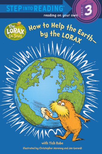 How To Help The Earth--By The Lorax (Turtleback School & Library Binding Edition) (Step into Reading Step 3)