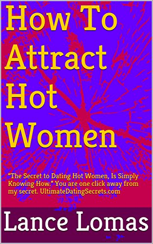 How To Attract Hot Women: